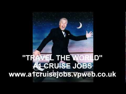 A1 CRUISE JOBS - TRAVEL THE WORLD