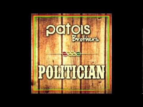Patois Brothers - Politician