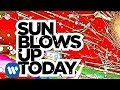 "The Flaming Lips - ""Sun Blows Up Today"" [Lyric Video]"