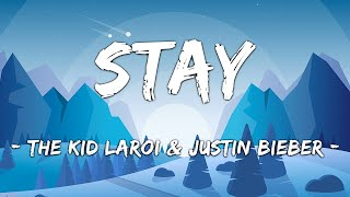 Download lagu [1 HOUR LOOP] Stay - The Kid LAROI & Justin Bieber (Lyrics)