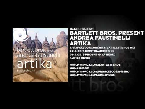 Bartlett Bros. Present Andrea Faustinelli - Artika