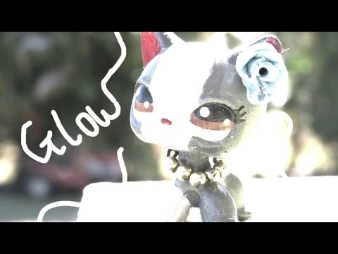 LPS Music Video: Glow (For 5900+)