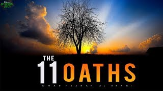 11 POWERFUL OATHS ALLAH MAKES (MUST WATCH)