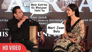 Salman Khan Openly Express his LOVE for Katrina Kaif | Don't Call me Bhaijaan, Call Me Meri Jaan
