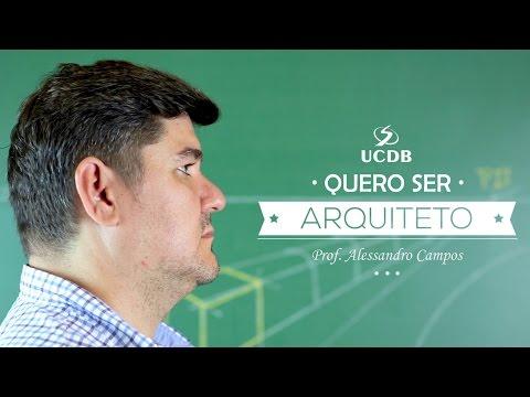 Quero ser Arquiteto - Arquitetura e Urbanismo UCDB