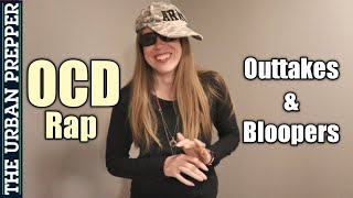 OCD Rap: Behind The Scenes (Outtakes & Bloopers)