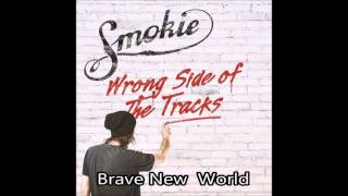 Watch Smokie Brave New World video