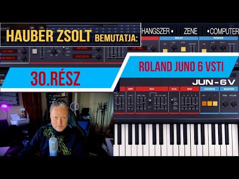 Hauber Zsolt bemutatja - Hangszer, zene, computer 30. rész / Roland Juno 6 vsti