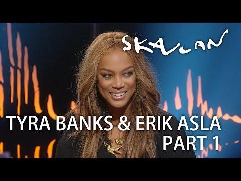 Tyra Banks & Erik Asla   Part 1  