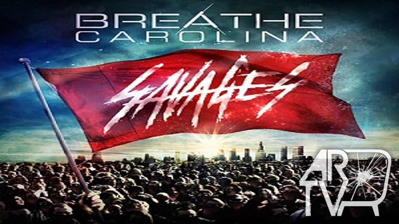 Breathe Carolina Savages