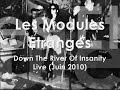 Les Modules Etranges - Down The Riv..