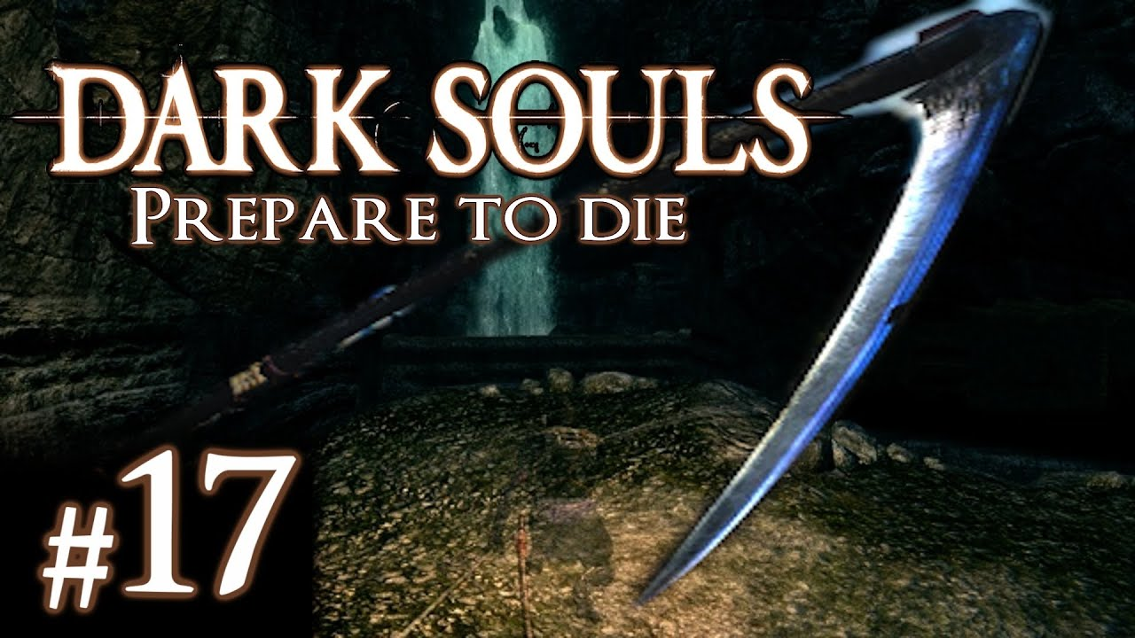 Dark souls gameplay walkthrough part 17 best weapon in the game