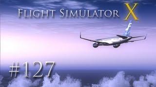 Let's Play: Flight Simulator X [127] - Orientierung unmöglich