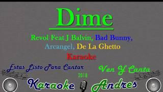 Dime Feat J Balvin Bad Bunny Arcangel De La Ghetto Revol Karaoke