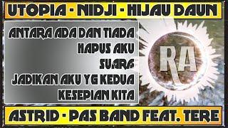 DJ ANTARA ADA DAN TIADA (UTOPIA) -  JADIKAN AKU YANG KEDUA (ASTRID) DJ RA REMIX™