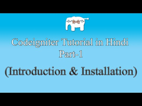 Codeigniter Tutorial in Hindi (Introduction & Installation) |...