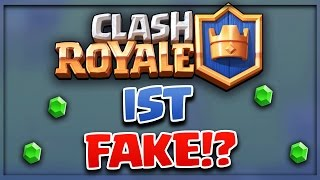 CLASH ROYALE IST FAKE? - Busted..