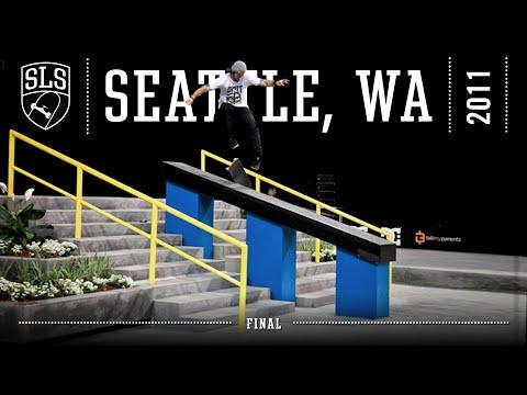 2011 SLS World Tour: Seattle, WA | FINAL | Full Broadcast