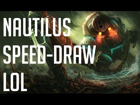 Lol Drawing Nautilus Speed-draw Hd][lol