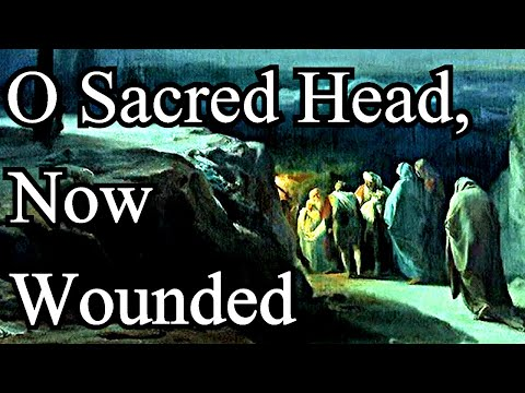 J.S. Bach / O Sacred Head, Now Wounded - Christian Hymns with Lyrics ( Choir )