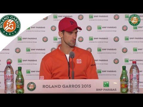 Press conference Novak Djokovic 2015 French Open / 4th Round