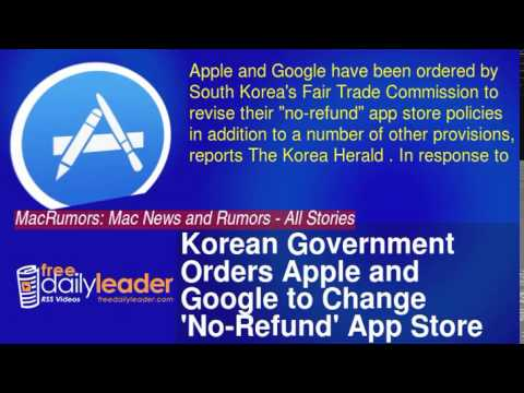 Korean Government Orders Apple and Google to Change 'No-Refund' App Store Policies [iOS Blog]