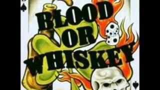 Watch Blood Or Whiskey La La La video