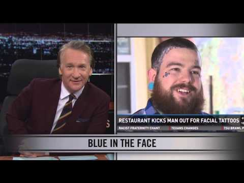 Real Time With Bill Maher: Web Exclusive New Rule - Blue in the Face (HBO)
