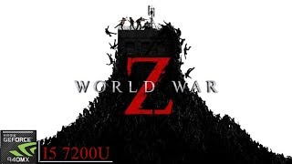 World War Z || 940MX (MX130) || Acer Aspire A515 51G 58VH