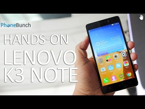 Lenovo K3 Note India Hands-on Overview and First Impressions