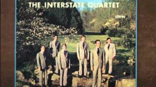 When I Wake Up In Glory Land by the Interstate Quartet
