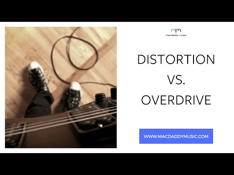 Distortion vs. Overdrive - what's the difference?
