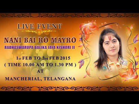 Mancherial, Telangana (3 February 2015)   Nani Bai Ro Mayro   Radhaswarupa Jaya Kishori Ji video