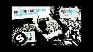 Afrojack - Tiktiktik Taktaktak (Original Mix)