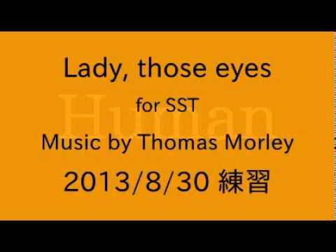Thomas Morley - Lady, those eyes
