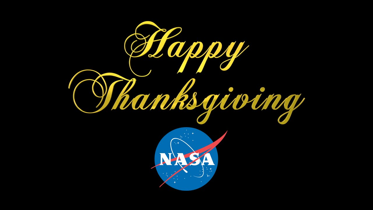 Happy Thanksgiving from NASA
