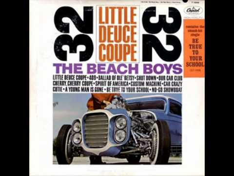 Little Deuce Coupe by Beach Boys on Mono 1963 Capitol LP.