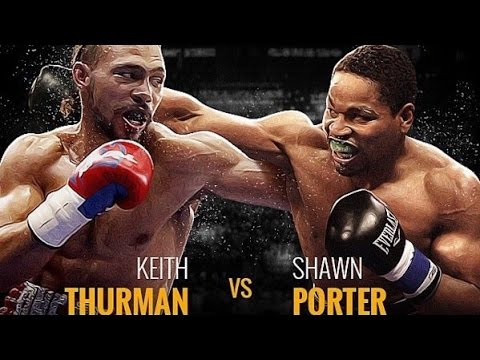 Keith Thurman vs Shawn Porter | WHAT TIME IS IT? ONE TIME OR SHOWTIME?