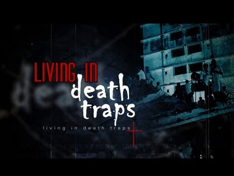 Living in death traps