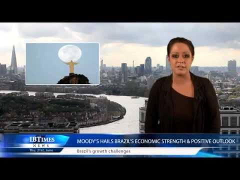 Moody's hails Brazil's economic strength & positive outlook