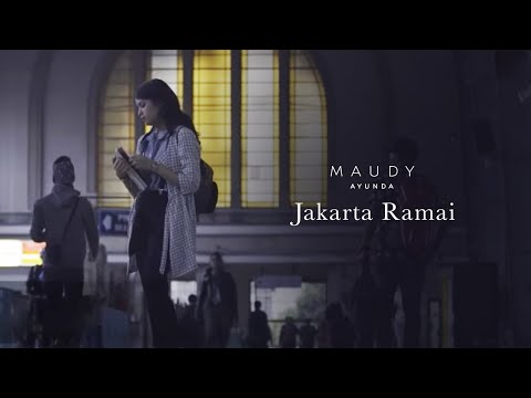 Maudy Ayunda - Jakarta Ramai | Official Audio Clip