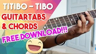 [FREE Download Guitar Tab & Chords] Titibo Tibo by Moira Dela Torre Guitar Cover