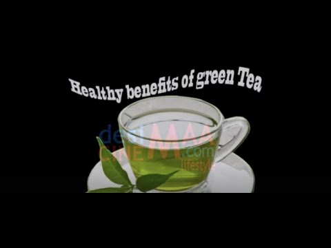 Healthy Benefits of Green Tea.