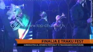 "Finalja e ""Traku Fest""  - Top Channel Albania - News - Lajme"