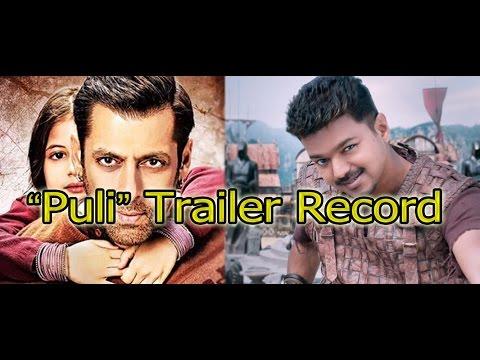 Vijay's 'Puli' Beats Trailer Record Of Salman Khan | 'Bajrangi Bhaijaan' Movie - entertamil.com