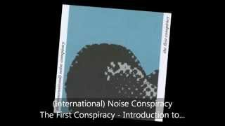 Watch International Noise Conspiracy The First Conspiracy video