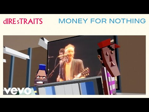 Money For Nothing - Sting, Dire Straits
