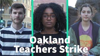Oakland Students: This is Why Our Teachers Are Striking