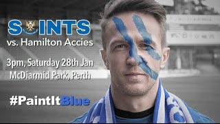 #PaintItBlue - St. Johnstone v Hamilton Accies promo video