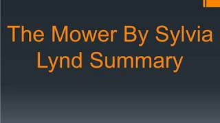 Summary Of The Mower By Sylvia Lynd | The Mower Analysis